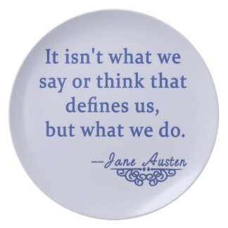 Jane Austen Quote What Defines Us Plate