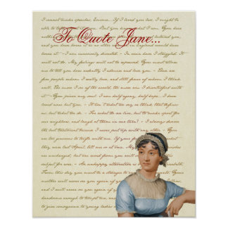 Jane Austen Quotes Pride and Prejudice, Emma, S&S Poster