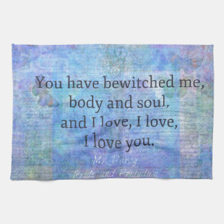 Jane Austen romantic quote Mr. Darcy Hand Towels