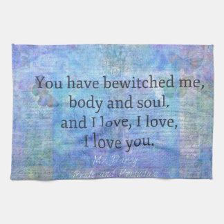 Jane Austen romantic quote Mr. Darcy Tea Towel