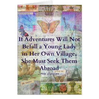 Jane Austen travel adventure quote Card