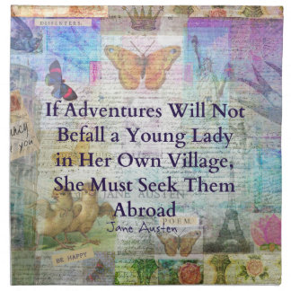 Jane Austen travel adventure quote Napkin
