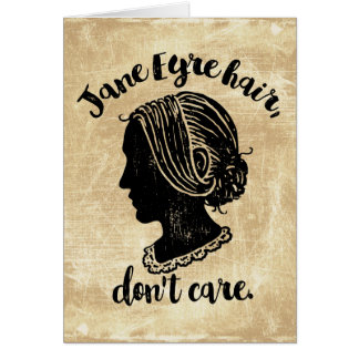 Jane Eyre Hair Don't Care Card