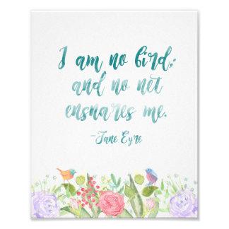 Jane Eyre - I Am No Bird - Print Photo Art
