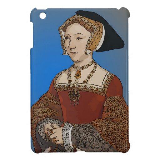 Jane Seymour Queen of Henry VIII Of England iPad Mini Cases
