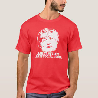 Janet Yellen Hates Social Media T-Shirt