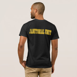 Janitorial Unit T-Shirt