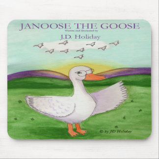 Janoose The Goose Mousepad, © by JD Holiday Mouse Pad