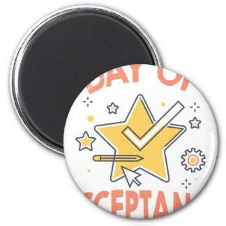 January 20th - Day of Acceptance 6 Cm Round Magnet