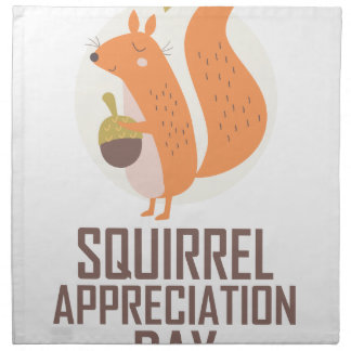 January 21st - Squirrel Appreciation Day Napkin