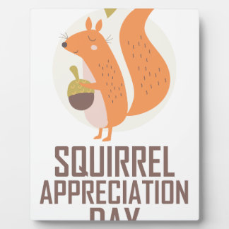 January 21st - Squirrel Appreciation Day Plaque