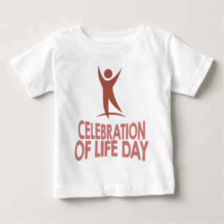 January 22nd - Celebration Of Life Day Baby T-Shirt