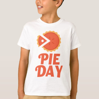 January 23rd - Pie Day - Appreciation Day T-Shirt