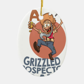 January 24th - Talk Like A Grizzled Prospector Day Ceramic Ornament