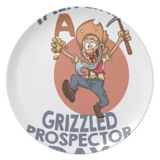 January 24th - Talk Like A Grizzled Prospector Day Party Plates