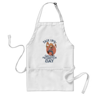 January 24th - Talk Like A Grizzled Prospector Day Standard Apron