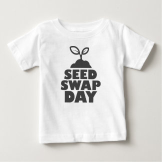 January 28th - Seed Swap Day - Appreciation Day Baby T-Shirt