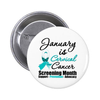January is Cervical Cancer Screening Month 6 Cm Round Badge