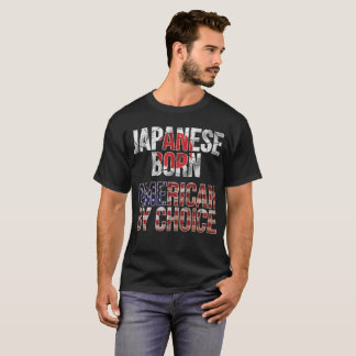 Japanese Born American by Choice National Flag T-Shirt