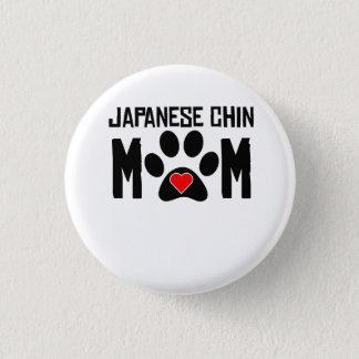 Japanese Chin Mom 3 Cm Round Badge