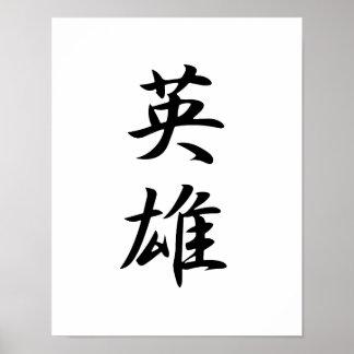 Japanese Kanji for Hero - Eiryuu Poster