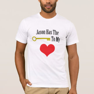 Jason Has The Key To My Heart T-Shirt