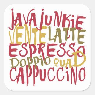 Java Junkie - Fun Coffee Lovers Gifts & Apparel Square Sticker
