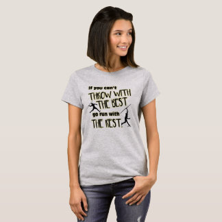Javelin Throw With The Best- Women's Shirt