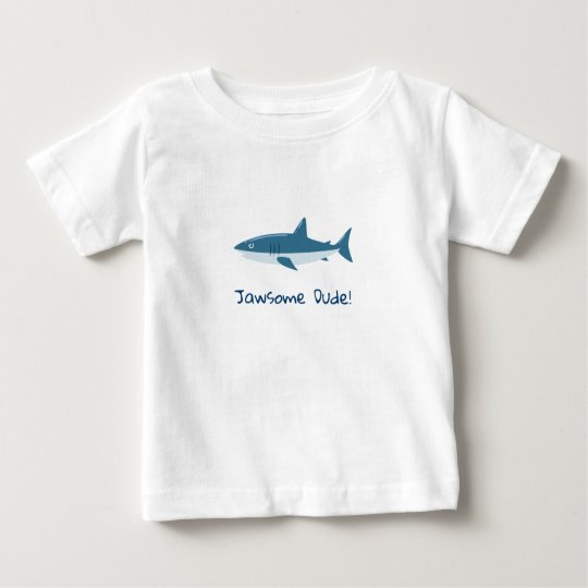 Jawsome Dude Shark Baby T-Shirt
