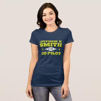 Jayden K Smith is my Co-Pilot T-Shirt
