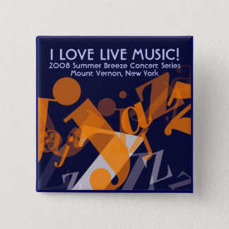 Jazz button, I LOVE LIVE MUSIC! 15 Cm Square Badge