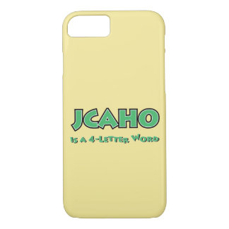 JCAHO is a 4-Letter Word iPhone 8/7 Case