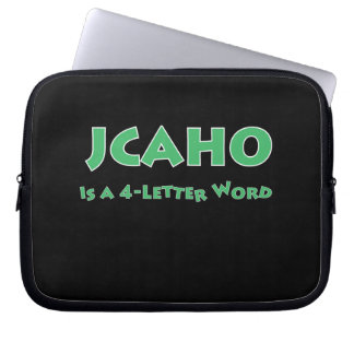 JCAHO is a 4-Letter Word Laptop Sleeve