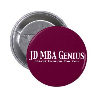 JD MBA Genius Gifts Pin