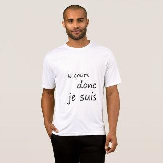 Je cours donc je suis T-Shirt