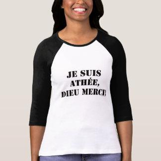 je suis athée dieu merci T-Shirt