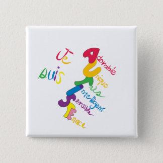 Je Suis Autiste 15 Cm Square Badge