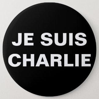 JE SUIS CHARLIE - I AM CHARLIE 6 CM ROUND BADGE