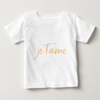 Je T'aime French I love you Cool Baby T-Shirt