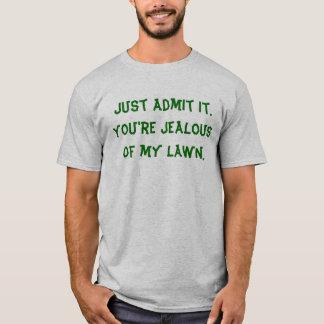 Jealous? T-Shirt