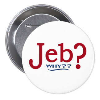 Jeb Bush 2016 Parody Button