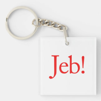 Jeb Bush Presidential Candidate 2016 Single-Sided Square Acrylic Key Ring