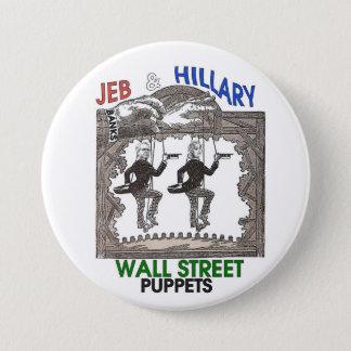 Jeb & Hillary: Wall Street Puppets 7.5 Cm Round Badge