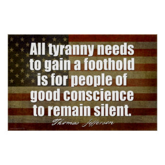 Jefferson: All tyranny needs... Poster