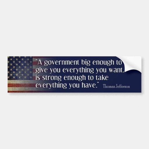 Jefferson: Beware of big government Bumper Stickers