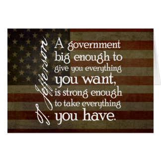 Jefferson: Beware of Big Government Greeting Card