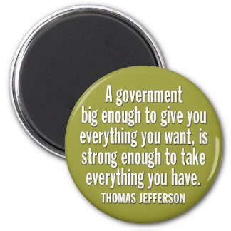 Jefferson: BEWARE OF BIG GOVERNMENT 6 Cm Round Magnet
