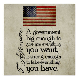 Jefferson: Beware of Big Government Poster