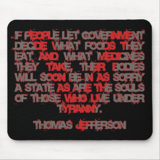 Jefferson on Food and Medicine Mouse Pad