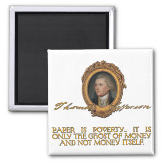 Jefferson on Paper Money Square Magnet